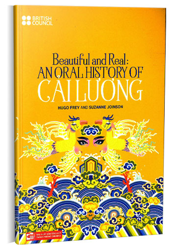 Beautiful and Real: An Oral History of Cải Lương