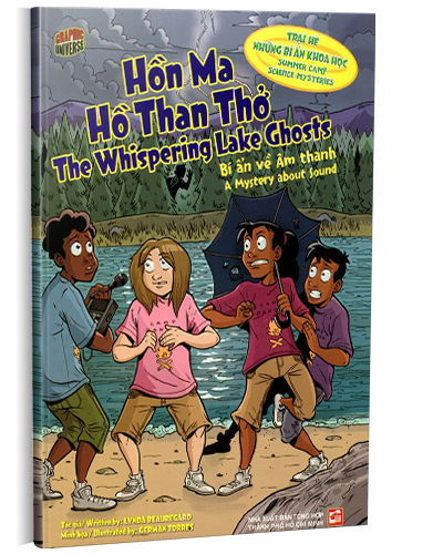 HỒN MA HỒ THAN THỞ - THE WHISPERING LAKE GHOSTS. BÍ ẨN VỀ ÂM THANH - A MYSTERY ABOUT SOUND (SONG NGỮ ANH-VIỆT)